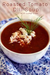 How to make Roasted Tomato Dill Soup with Lump Crab